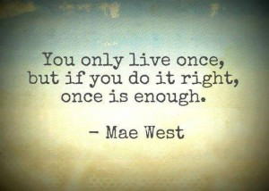 mae-west-quote-about-life